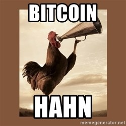 Rooster - bitcoin HAHN