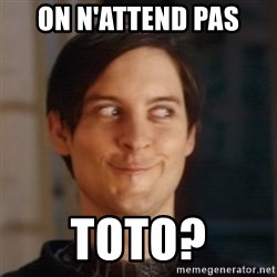 Peter Parker Spider Man - on n'attend pas toto?