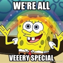 spongebob imagination meh - We're all veEery special