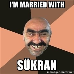 Provincial Man - I'm Married with Sükran