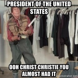 State Farm Fisherman - president of the united states ooh christ christie you almost had it