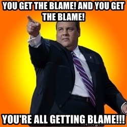 Chris Christie Blame Bouncer - You get the blame! And You get the blame! you're all getting blame!!!