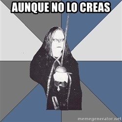 Black Metal Sword Kid - Aunque no lo creas