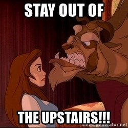 BeastGuy - Stay out of THE Upstairs!!!