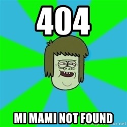 musculoso - 404 mi mami not found
