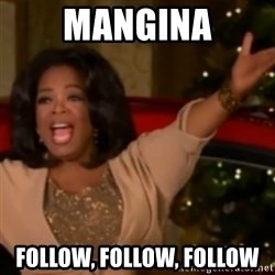 The Giving Oprah - Mangina Follow, Follow, Follow