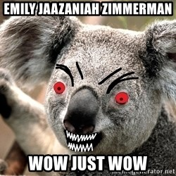 Abortion Koala - Emily Jaazaniah Zimmerman wow just wow