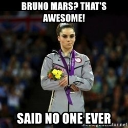 Unimpressed McKayla Maroney - Bruno Mars? That's awesome! said no one ever