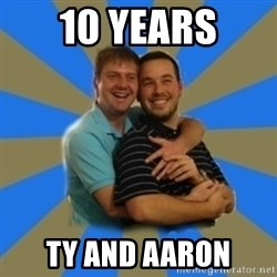 Stanimal - 10 YEARS TY AND AARON