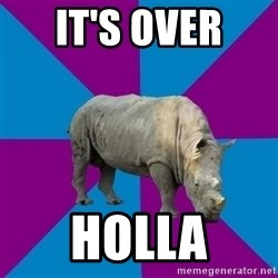 Recovery Rhino - It's over  Holla