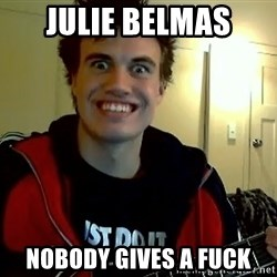 I DONT GIVE A FUCK /sexwithoutpermission - julie belmas nobody gives a fuck