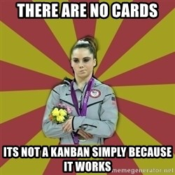 Not Impressed Makayla - there are no cards Its not a kanban simply because it works