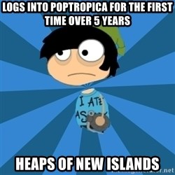 Poptropican - logs into poptropica for the first time over 5 years heaps of new islands