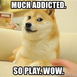 so doge - much addicted. so play. wow.