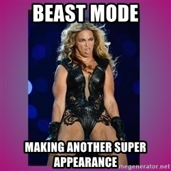 Ugly Beyonce - Beast mode making another super appearance