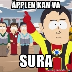 Captain Hindsight South Park - Äpplen kan va Sura