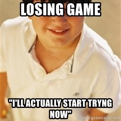 """Annoying Childhood Friend - Losing Game  """"I'll actually start tryng now"""""""