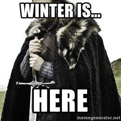 Ned Stark - winter is... here