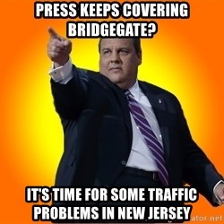 Chris Christie Blame Bouncer - Press keeps covering bridgegate? It's time for some traffic problems in new jersey