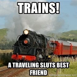 Success Train - Trains! a traveling sluts best friend