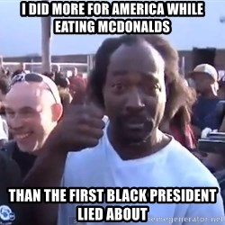charles ramsey 3 - I did more for america while eating mcdonalds than the first black president lied about