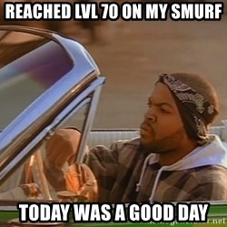 No John Cena on Raw... Today was a good day - Reached lvl 70 on my smurf today was a good day