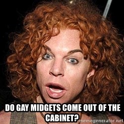 Soulless escort ginger whore Ms. Emily Rushton -   Do gay midgets come out of the cabinet?