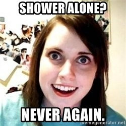 OAG - shower alone? never again.