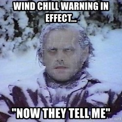 "Winter is coming troll - Wind chill warning in effect... ""now they tell me"""