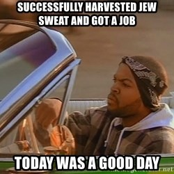 No John Cena on Raw... Today was a good day - successfully Harvested jew sweat and got a job today was a good day