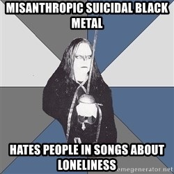 Black Metal Sword Kid - misanthropic suicidal black metal hates people in songs about loneliness