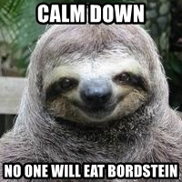 Sexual Sloth - calm down no one will eat bordstein