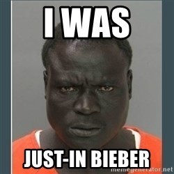 big black man in a jail - I was  just-in Bieber