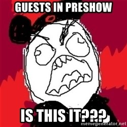 Rage Cast Member - guests in preshow is this it???