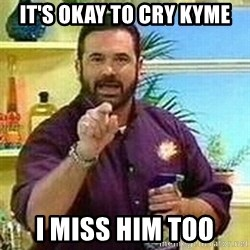 Badass Billy Mays - it's okay to cry kyme i miss him too