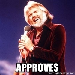 Kenny Rogers -  APPROVES