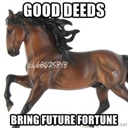 Typical horse model collector - Good Deeds  Bring future fortune