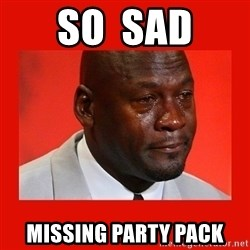 crying michael jordan - So  sad missing party pack