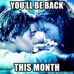 COME BACK JACK - you'll be back this month