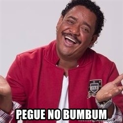 compadre washington -  Pegue no bumbum