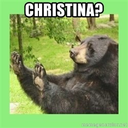 how about no bear 2 - cHRISTINA?