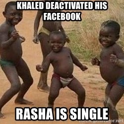 african children dancing - khaled deactivated his facebook rasha is single