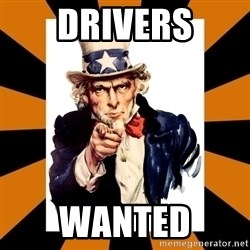 Uncle sam wants you! - DRIVERS WANTED