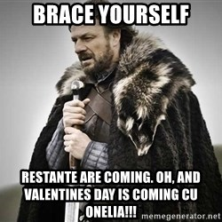 brace yourselves the purple is coming - Brace yourself Restante are coming. oh, and valentines day is coming cu ONELIA!!!