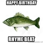 invadent sea bass - Happy Birthday Rhyme Beat