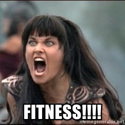 xena mad -  FITNESS!!!!