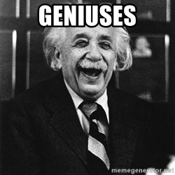 Laughing Einstein - geniuses
