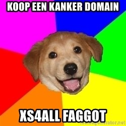Advice Dog - koop een kanker domain xs4all faggot