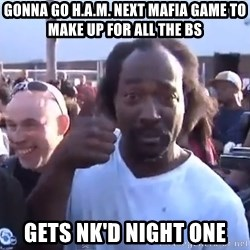 charles ramsey 3 - Gonna go H.A.M. next mafia game to make up for all the bs gets nk'd night one