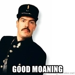 Officer Crabtree -  Good Moaning